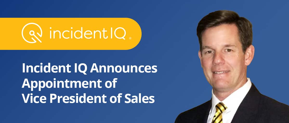 Incident IQ announces appointment of Vice President of Sales